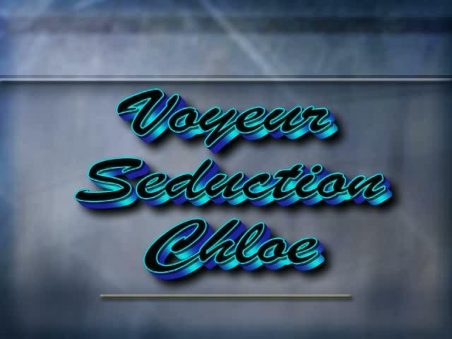 Chloe@Voyeur_Seduction / Watch